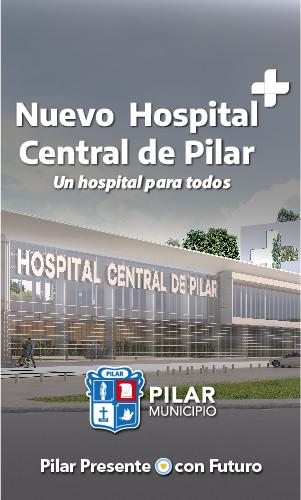 Nuevo Hospital Central de Pilar. Un hospital para todos